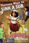 Thirteen Ways to Sink a Sub - Jamie Gilson, Linda Strauss Edwards
