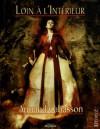 Loin à l'intérieur - Armand Cabasson