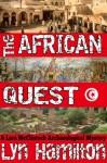 The African Quest (Lara McClintoch Mysteries) - Lyn Hamilton
