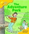 The Adventure Park - Roderick Hunt, Alex Brychta