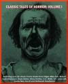 Classic Tales of Horror - Volume I (optimized for Kindle) - H.G. Wells, Bram Stoker, C&C Web Press, Robert Lewis Stevenson, H.P. Lovecraft