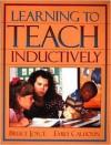 Learning to Teach Inductively - Bruce Joyce, Emily Calhoun