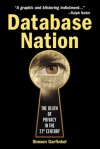 Database Nation: The Death of Privacy in the 21st Century - Simson Garfinkel