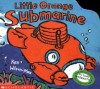 Little Orange Submarine (mini Version) - Ken Wilson-Max