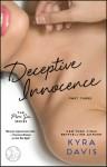 Deceptive Innocence: Part 3 - Kyra Davis