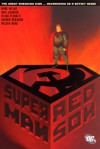 Superman: Red Son - Dave Johnson, Mark Millar, Walden Wong, Kilian Plunkett, Andrew Robinson