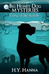 Big Honey Dog Mysteries #1: Curse of the Scarab - H.Y. Hanna
