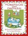The Christmas Cats Chase Christmas Rats (Christmas Cats, #1) - Constance Corcoran Wilson, Gary McCluskey