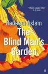 The Blind Man's Garden - Nadeem Aslam