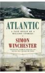 Atlantic: A Vast Ocean of a Million Stories - Simon Winchester