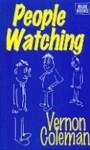 People Watching - Vernon Coleman