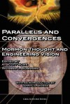 Parallels and Convergences: Mormon Thought and Engineering Vision - A. Scott Howe, Richard L. Bushman, Terryl L. Givens