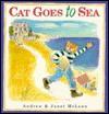 Cat Goes to Sea - Janet McLean, Andrew McLean