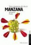Siete Maneras de Decir Manzana - Benjamín Prado