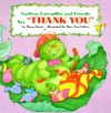 "Curlicue Catepillar And Friends Say ""Thank You"" (Board Books) - Diane Stortz"