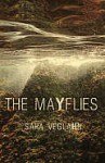 The Mayflies - Sara Veglahn