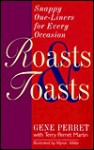 Roasts and Toasts: Snappy One-Liners for Every Occasion - Gene Perret, Terry Perret Martin