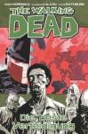 The Walking Dead, 05: Die beste Verteidigung - Robert Kirkman, Marc-Oliver Frisch