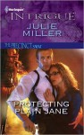 Protecting Plain Jane (Harlequin Intrigue) - Julie Miller
