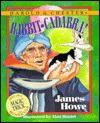 Rabbit-Cadabra! - James Howe, Alan Daniel, Martin J. Schwartz