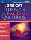 GRE CAT: Answers to the Real Essay Questions, 2nd Edition - Mark Alan Stewart