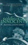 Soldiers and Innocents - Russell Celyn Jones