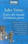 Il giro del mondo in ottanta giorni - Augusto Donaudy, Jules Verne, Alphonse-Marie-Adolphe de Neuville, Leon Benett