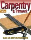 Carpentry & Trimwork (Better Homes and Gardens) - Meredith Books