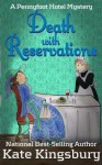 Death With Reservations (Pennyfoot Hotel Mystery) - Kate Kingsbury