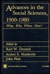 Advances in the Social Sciences 1900-1980: What, Who, Where, How - Karl W. Deutsch, Andrei S. Markovits