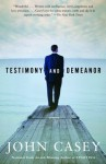 Testimony and Demeanor - John Casey