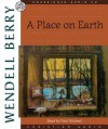 A Place on Earth (Audio) - Wendell Berry, Paul Michael