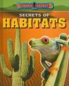 Secrets of Habitats - Andrew Solway