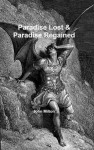 Paradise Lost & Paradise Regained (Annotated) - John Milton