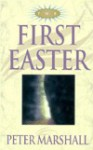 The First Easter - Peter Marshall, Catherine Marshall