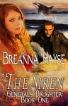 The Siren, The General's Daughter Book One - Breanna Hayse