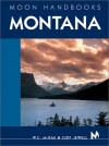 Moon Handbooks Montana (Moon Montana) - W. C. McRae, Judy Jewell