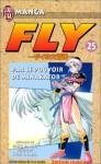 Fly, tome 25 : Par le pouvoir de Minakator ! ! ! - Riku Sanjo, Koji Inada
