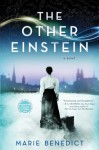 The Other Einstein: A Novel - Marie Benedict