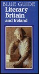 Literary Britain and Ireland - Ian Ousby