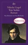 Tote Seelen: Ein Poem (dtv Klassik) - Nikolai Gogol, Vera Bischitzky