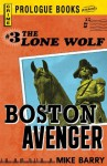 Lone Wolf #3: Boston Avenger (Prologue Crime) - Mike Barry