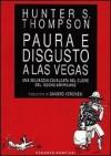 Paura e disgusto a Las Vegas - Hunter S. Thompson, Sandro Veronesi, Ralph Steadman