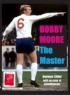 Bobby Moore the Master - Norman Giller