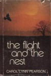 The Flight And The Nest - Carol Lynn Pearson