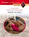 The Ex Factor - Anne Oliver