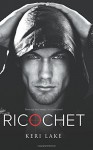 Ricochet - Keri Lake, Julie Belfield