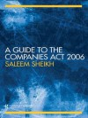 A Guide to The Companies Act 2006 - Saleem Sheikh