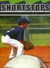 Shortstops - Lynn M. Stone