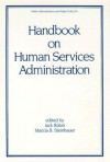 Handbook on Human Service Administration - Jack Rabin
